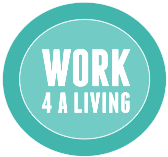 work 4 a living