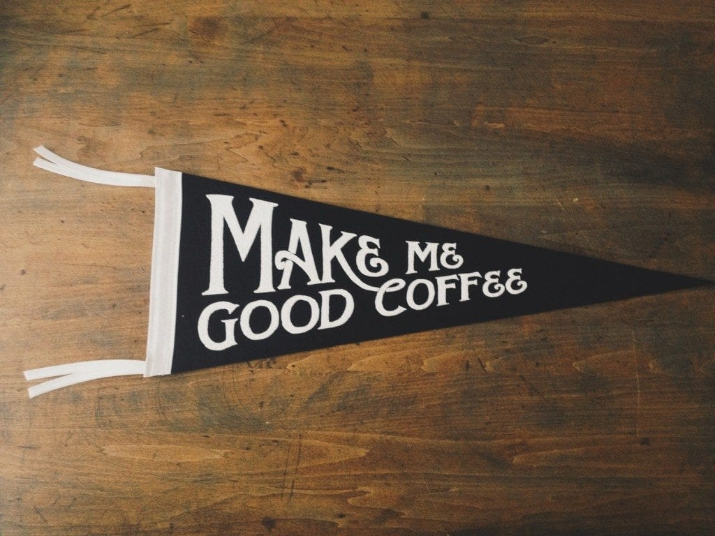 Department of Brewology - Make Me Good Coffee 9x24 Wool Pennant