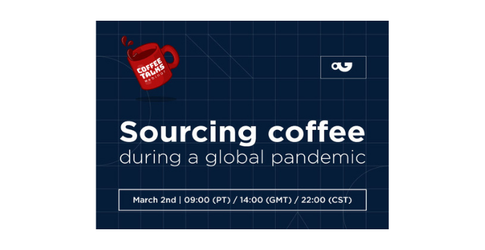 Sourcing coffee during a global pandemic