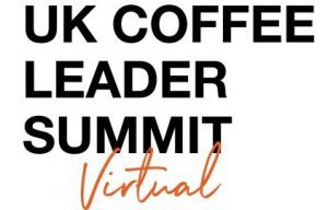 The 2021 UK Coffee Leader Summit will take place virtually
