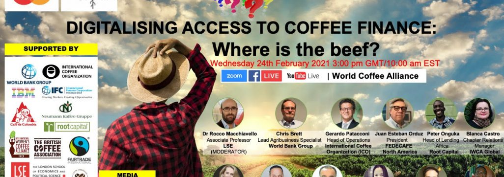"""World Coffee Alliance Cross Talk Series - """"Digitalising Access to Coffee Finance: Where is the Beef?"""" is set to take place on February 24 at 15:00 GMT"""